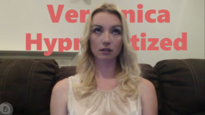 Veronica Hypnotized - First Hypnosis Session